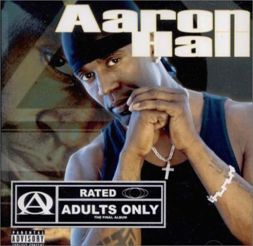 Adults Only: The Final Album - AARON HALL