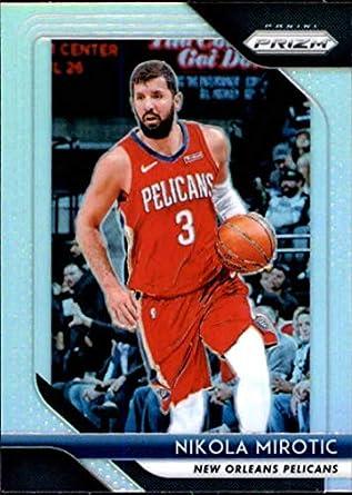 2018-19 Panini Prizm Prizms Silver  157 Nikola Mirotic New Orleans Pelicans  NBA Basketball dec8c77bc