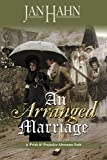 An Arranged Marriage: A Pride and Prejudice Variation