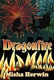 Dragonfire, Misha Herwin, 1434344193