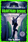 April Ghouls' Day, Tom B. Stone, 0553484877