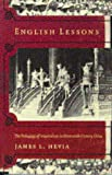 Front cover for the book English Lessons by James L. Hevia