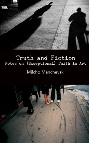 Truth and Fiction: Notes on (Exceptional) Faith in Art pdf epub