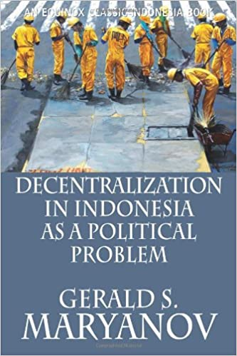 Decentralization in Indonesia as a Political Problem