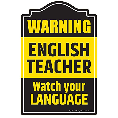 English Teacher Novelty Sign | Indoor/Outdoor | Funny Home Décor for Garages, Living Rooms, Bedroom, Offices | SignMission Wall Lover Gag Gift Sign Wall Plaque Decoration