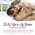 SEAL You in My Dreams: A Magnolias and Moonshine Novella, Book 9 Audiobook by Sharon Hamilton Narrated by J.D. Hart