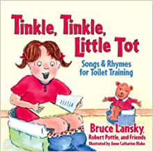 Tinkle, Tinkle, Little Tot: Songs and Rhymes for Toilet