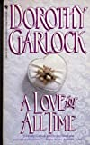 A Love for All Time, Dorothy Garlock, 0553299964