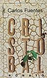 Cristóbal Nonato, Carlos Fuentes, 970580088X
