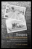 Diaspora in the Countryside: Two Mennonite