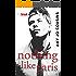 Nothing Like Paris (Bend or Break Book 2)