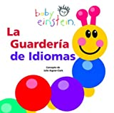 La Guarderia de Idiomas (The Guarderia Language), Julie Aigner-Clark, 9707181532