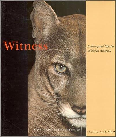 Witness: Endangered Species of North America