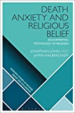 img - for Death Anxiety and Religious Belief: An Existential Psychology of Religion (Scientific Studies of Religion: Inquiry and Explanation) book / textbook / text book