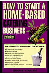 How to Start a Home-Based Catering Business (Home-Based Business Series) Paperback