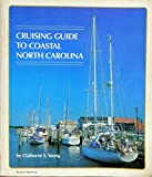 img - for Cruising Guide to Coastal North Carolina book / textbook / text book