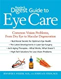 Reader's Digest Guide to Eye Care, Jennifer S. Weizer and Joshua D. Stein, 1606520318