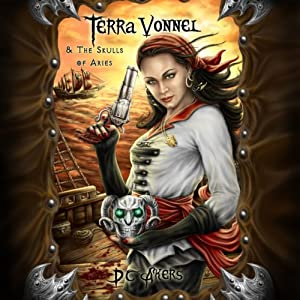 Terra Vonnel and The Skulls of Aries Audiobook