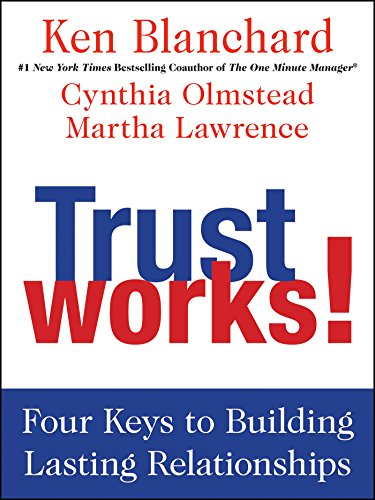 Amazon trust works four keys to building lasting trust works four keys to building lasting relationships by blanchard ken fandeluxe Images
