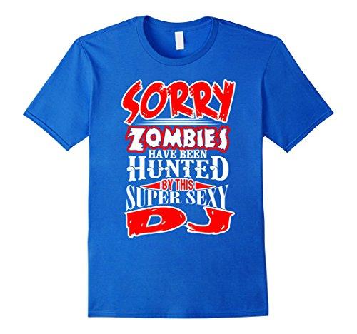 Mens This Dj used to Hunt Zombies Sexy Dj T Shirt 3XL Royal (Zombie Dj Halloween Costume)