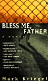 Bless Me, Father, Mark Kriegel, 0425155749