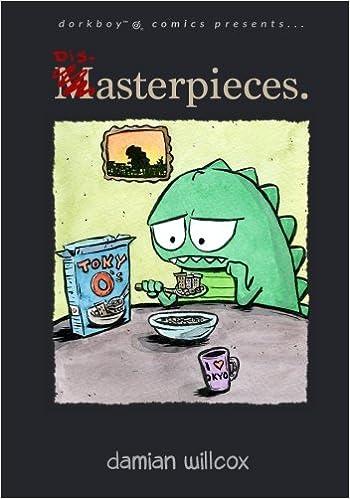 Disasterpieces.