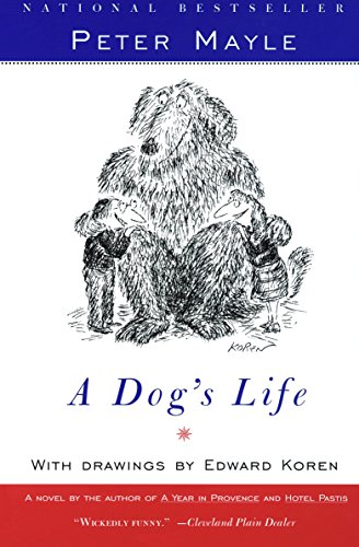 A Dog's Life [Peter Mayle] (Tapa Blanda)