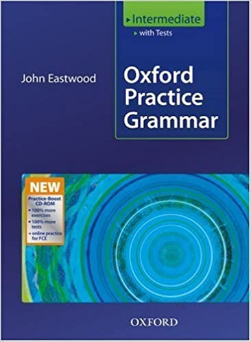 New Oxford Practice Grammar: Intermediate With Key and MultiROM Pack by John Eastwood (July 11 2008)