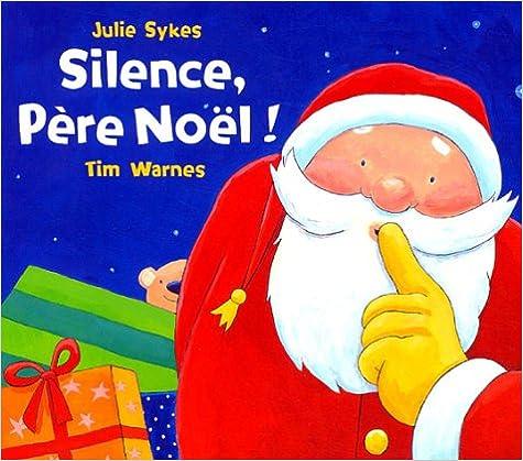 Livre gratuits en ligne Silence, Père Noël ! pdf, epub