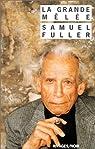 La Grande Mêlée par Fuller