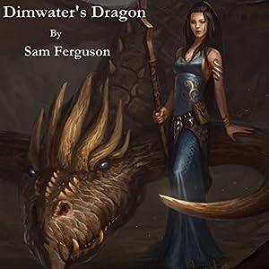 Dimwater's Dragon Audiobook