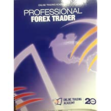 Professional Forex Trader - Online Trading Academy