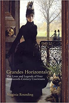 Amazon.com: Grandes Horizontales : The Lives and Legends