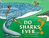 Do Sharks Ever... ?, Nathalie Ward, 0892724382