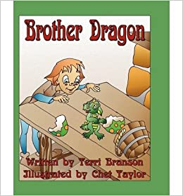 [ { BROTHER DRAGON } ] by Branson, Terri (AUTHOR) Sep-01-2007 [ ]
