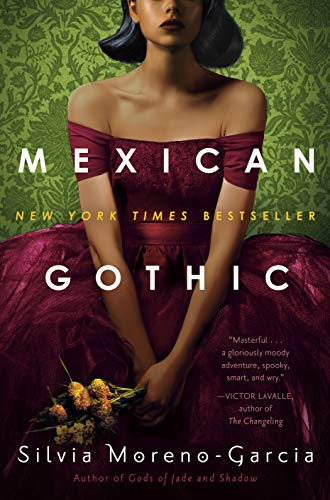Mexican Gothic Hardcover – June 30, 2020