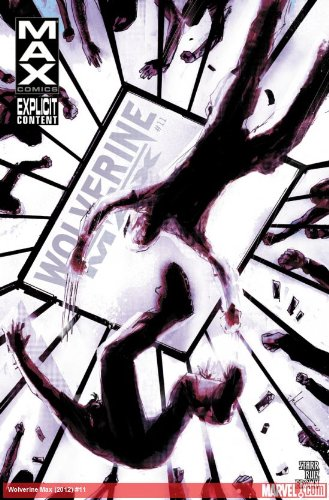 Wolverine Max #11 Comic Book