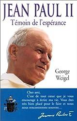 Jean-Paul II, témoin de l'espérance