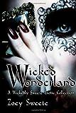 Wicked Wonderland, Zoey Sweete, 1493796593