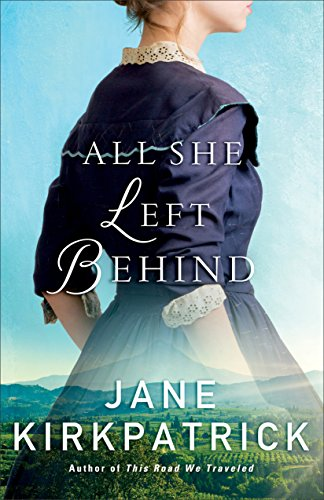 All She Left Behind by [Kirkpatrick, Jane]