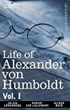 Life of Alexander Von Humboldt, Julius Lowenberg and Robert Avé-Lallemant, 1605209228