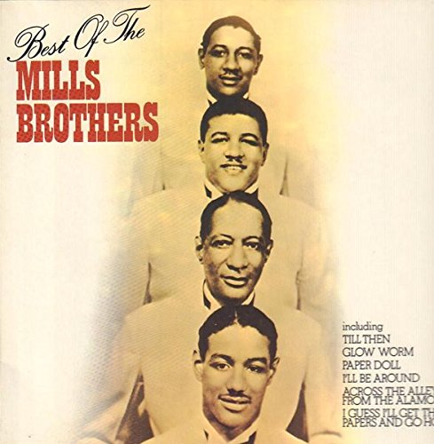The Best of the Mills Brothers [Vinyl LP] (The Best Of The Mills Brothers)