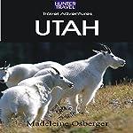 Adventure Guide to Utah | Madeleine Osberger,Steve Cohen