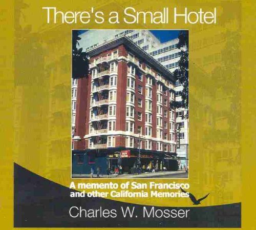 theres-a-small-hotel-a-memento-of-san-francisco-and-other-california-memories
