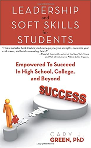 Leadership And Soft Skills For Students Empowered To Succeed In