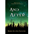 And After (Until the End of the World, Book 2)