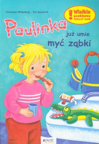 Paulinka juz umie myc zabki Eva Spanjardt