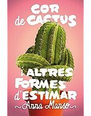 Cor de cactus i altres formes d'estimar: 183 (Gran Angular)