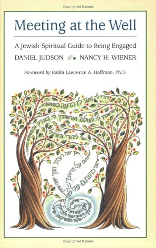 Meeting at the Well: A Jewish Spiritual Guide to