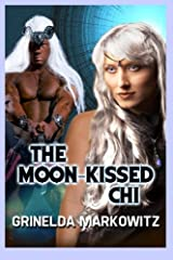The Moon-kissed Chi (Volume 1) Paperback